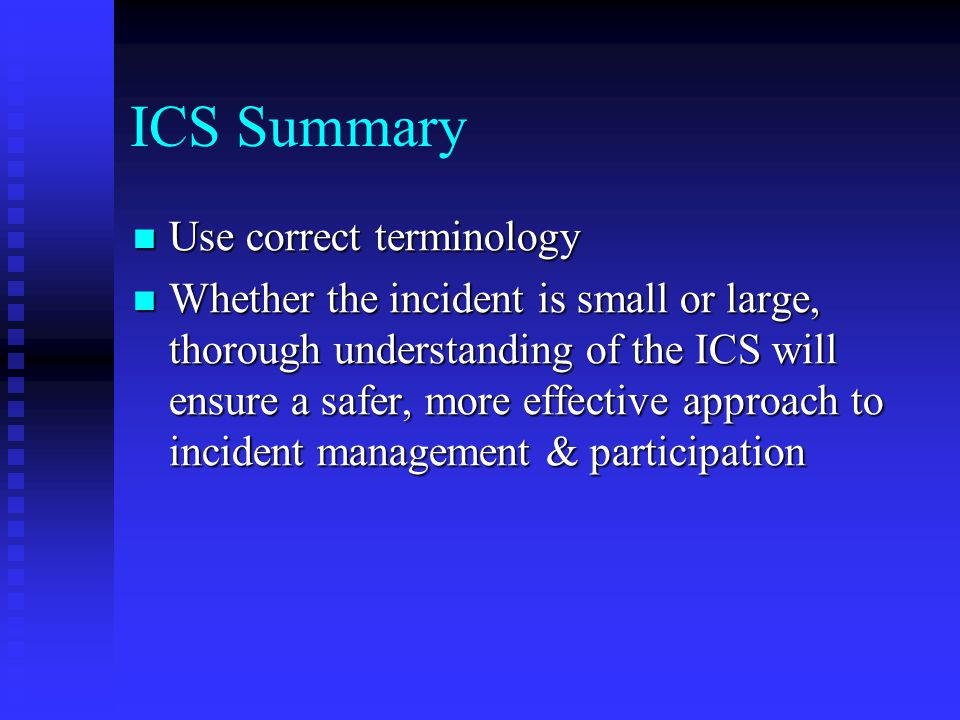 ICS Summary Use correct terminology