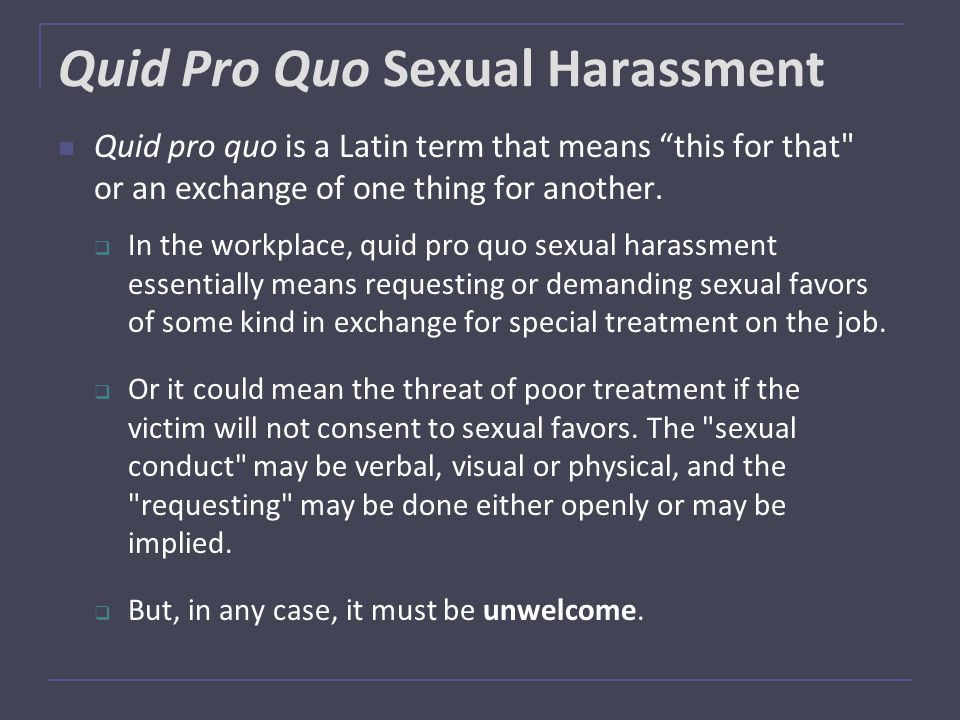 Quid pro quo definition dictionary sexual harassment
