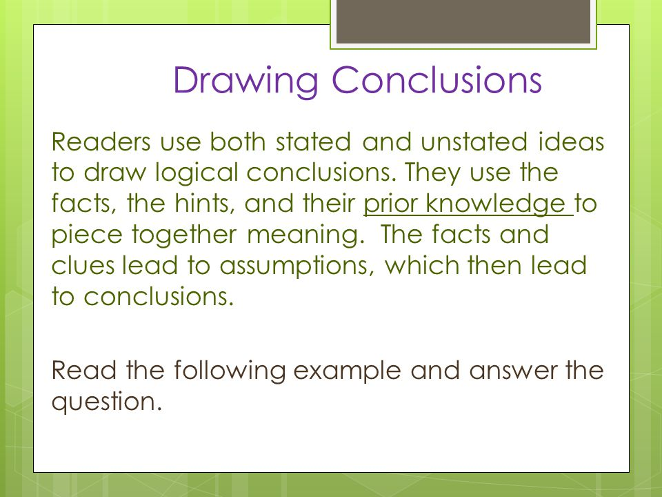 Inference Conclusion Main Idea And Relevant Details Ppt Download