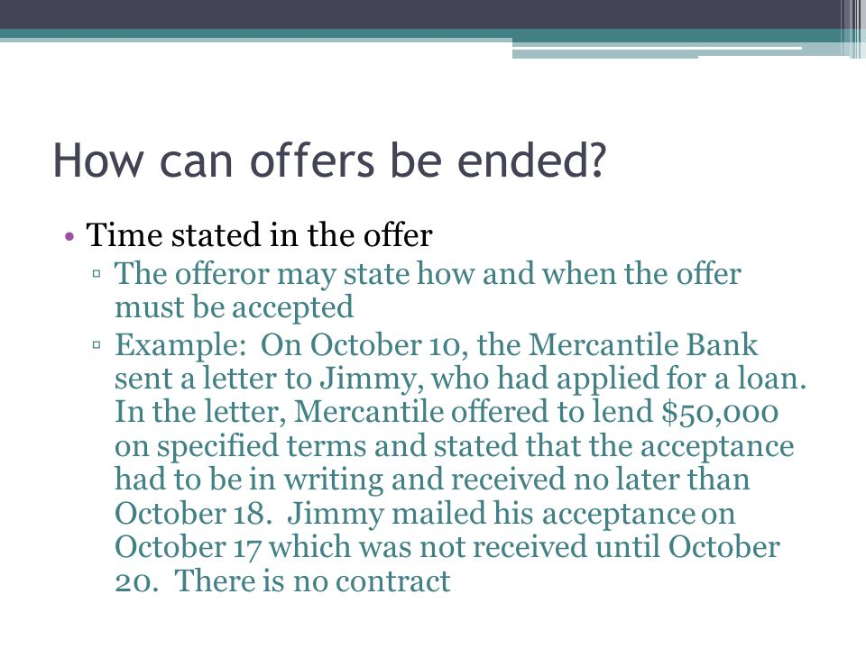How can offers be ended Time stated in the offer