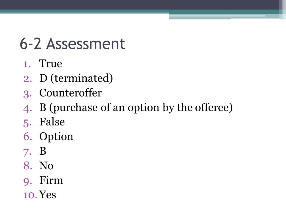 6-2 Assessment True D (terminated) Counteroffer