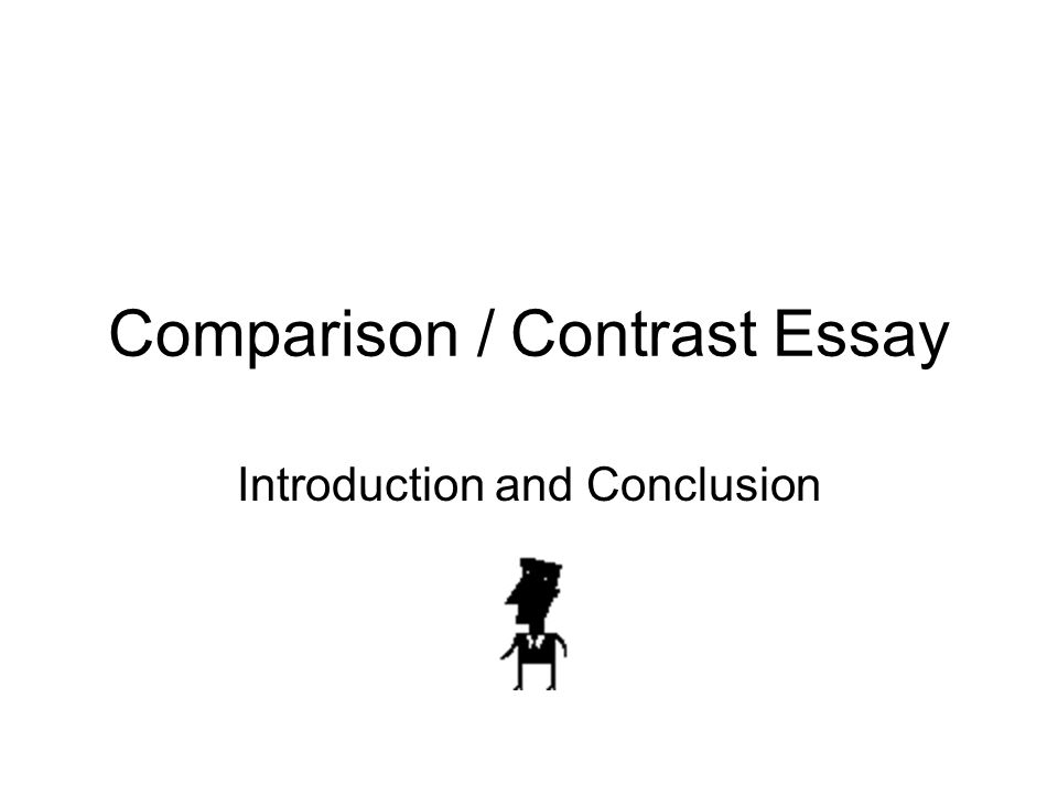 Comparison And Contrast Essay  Ppt Video Online Download Comparison  Contrast Essay