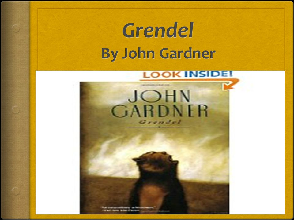 a literary analysis of the novel grendel by john gardner Grendel by john gardner-- a critical overview, chapter-by-chapter study questions on the novel, links to john gardner 's famous  literary analysis.