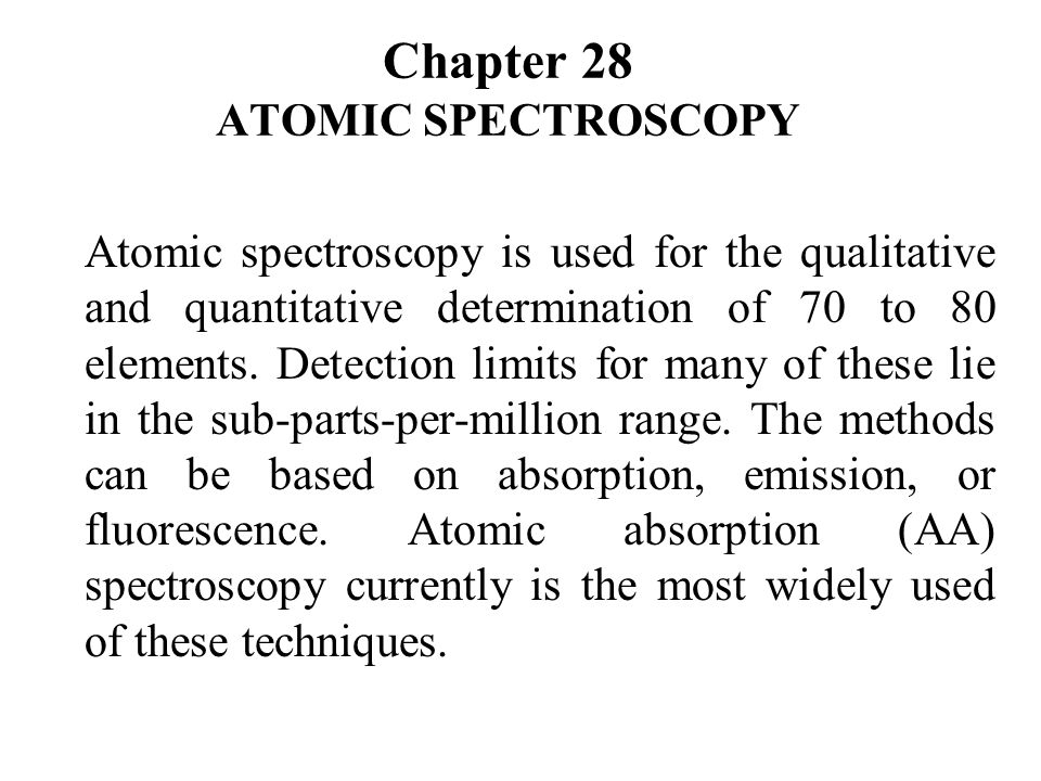 Chapter 28 ATOMIC SPECTROSCOPY