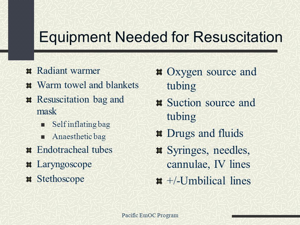 Equipment Needed for Resuscitation