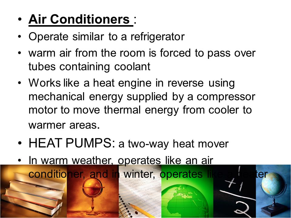 HEAT PUMPS: a two-way heat mover