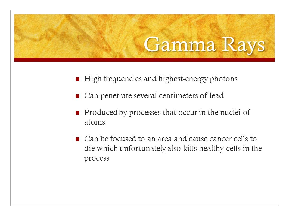 Gamma Rays High frequencies and highest-energy photons