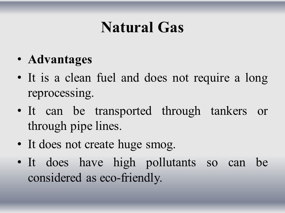 Advantages Of Natural Gas >> Renewable And Non Renewable Resources Ppt Video Online Download