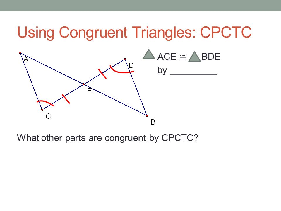 Chapter 4- Part 2 Congruent Triangles. - ppt download