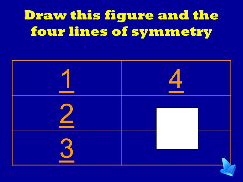 Draw this figure and the four lines of symmetry