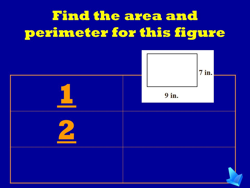 Find the area and perimeter for this figure
