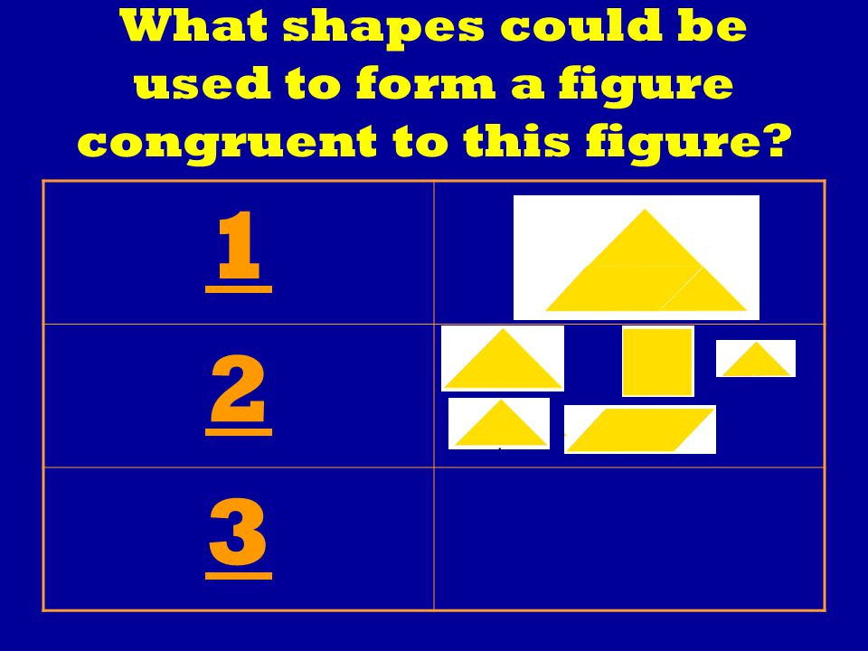 What shapes could be used to form a figure congruent to this figure