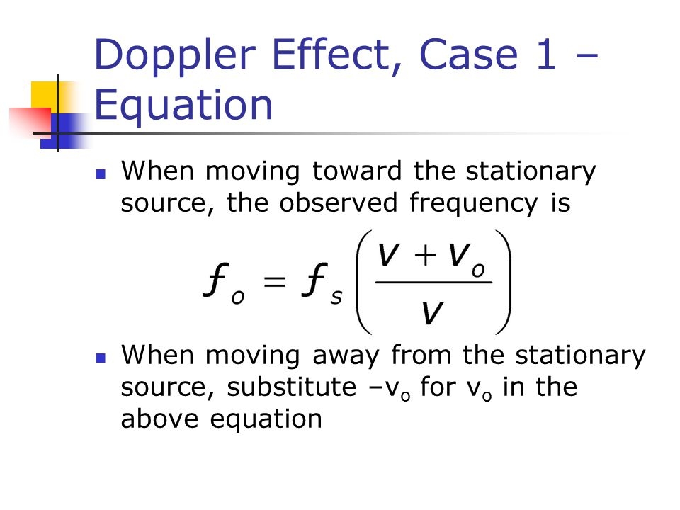 Doppler Effect, Case 1 – Equation