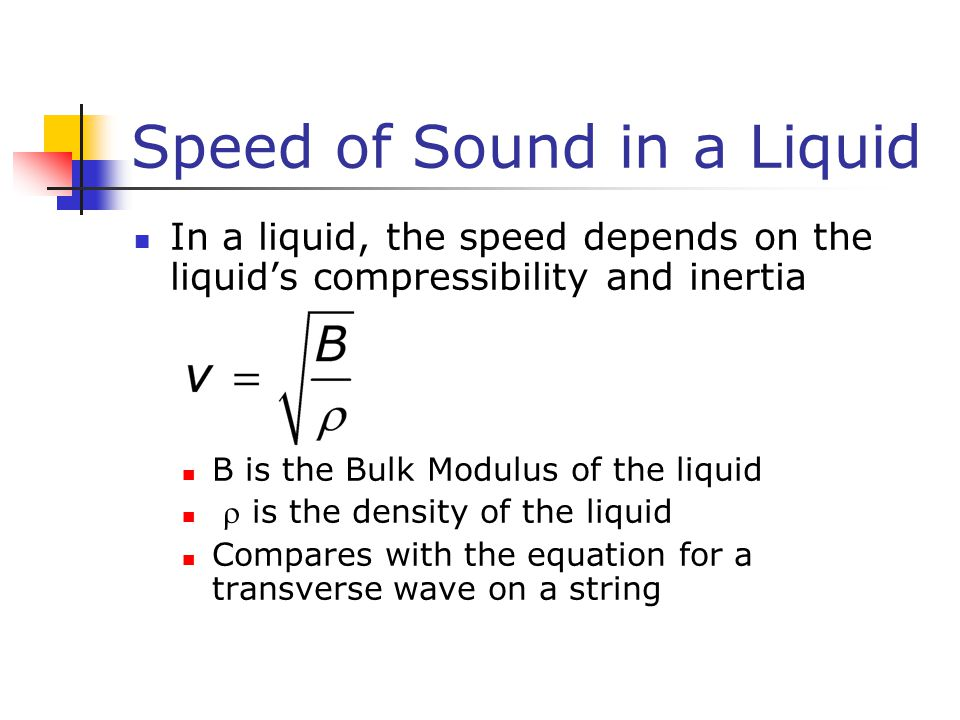 Speed of Sound in a Liquid