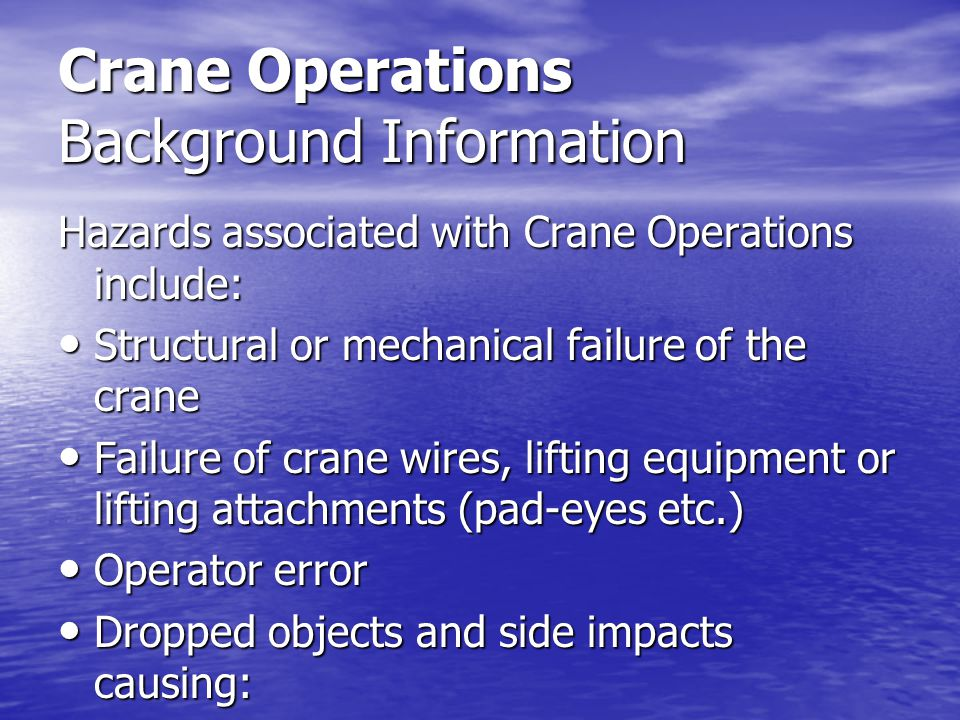 Crane Operations Background Information