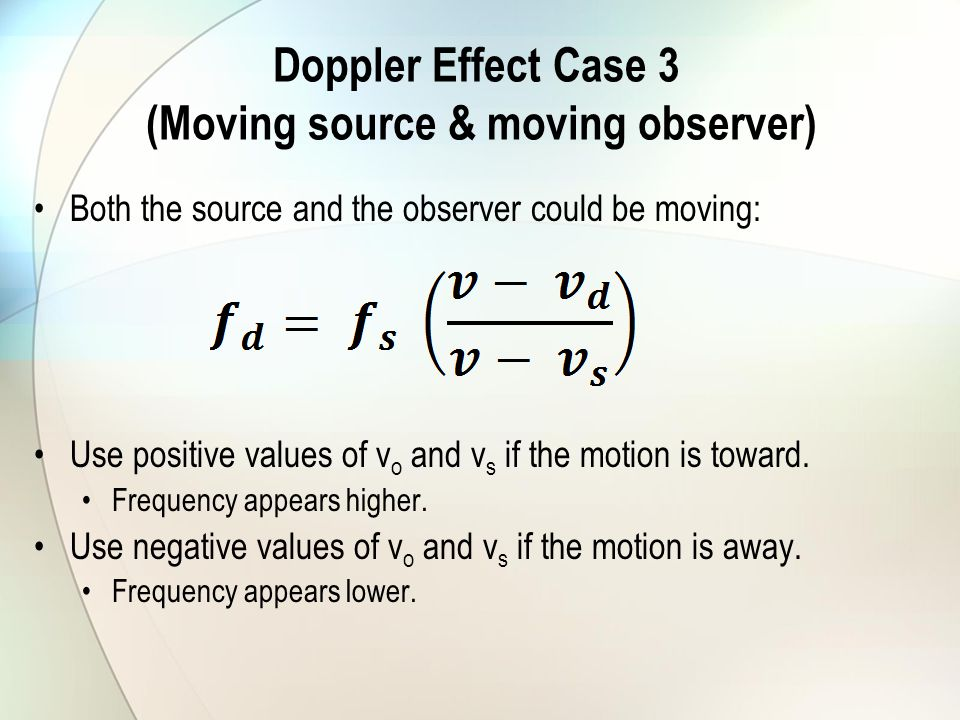 Doppler Effect Case 3 (Moving source & moving observer)
