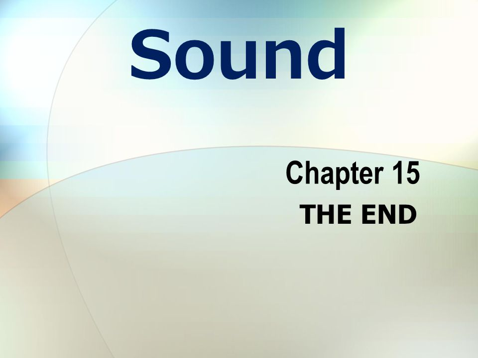 Sound Chapter 15 THE END