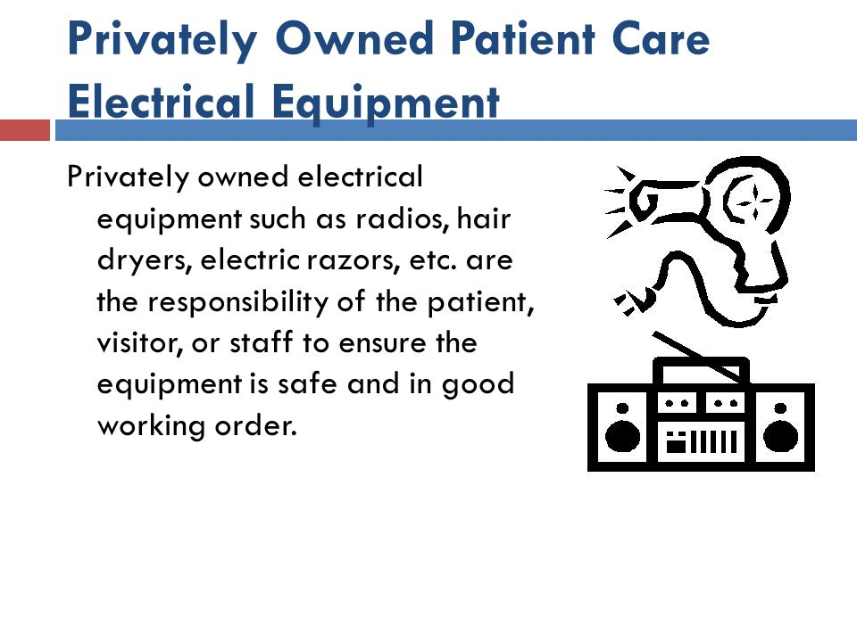 Privately Owned Patient Care Electrical Equipment