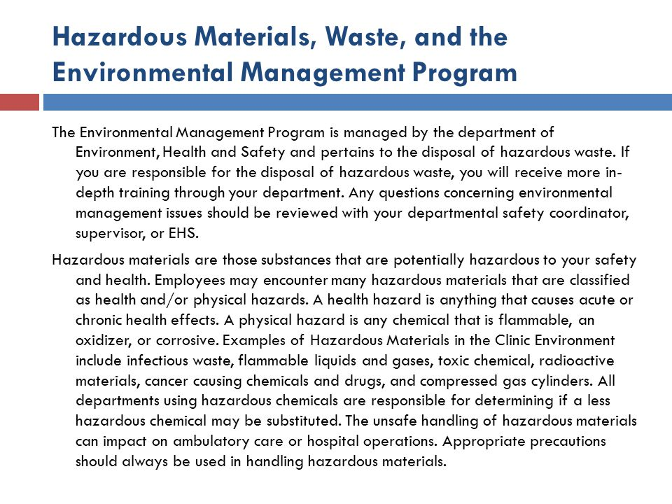 Hazardous Materials, Waste, and the Environmental Management Program
