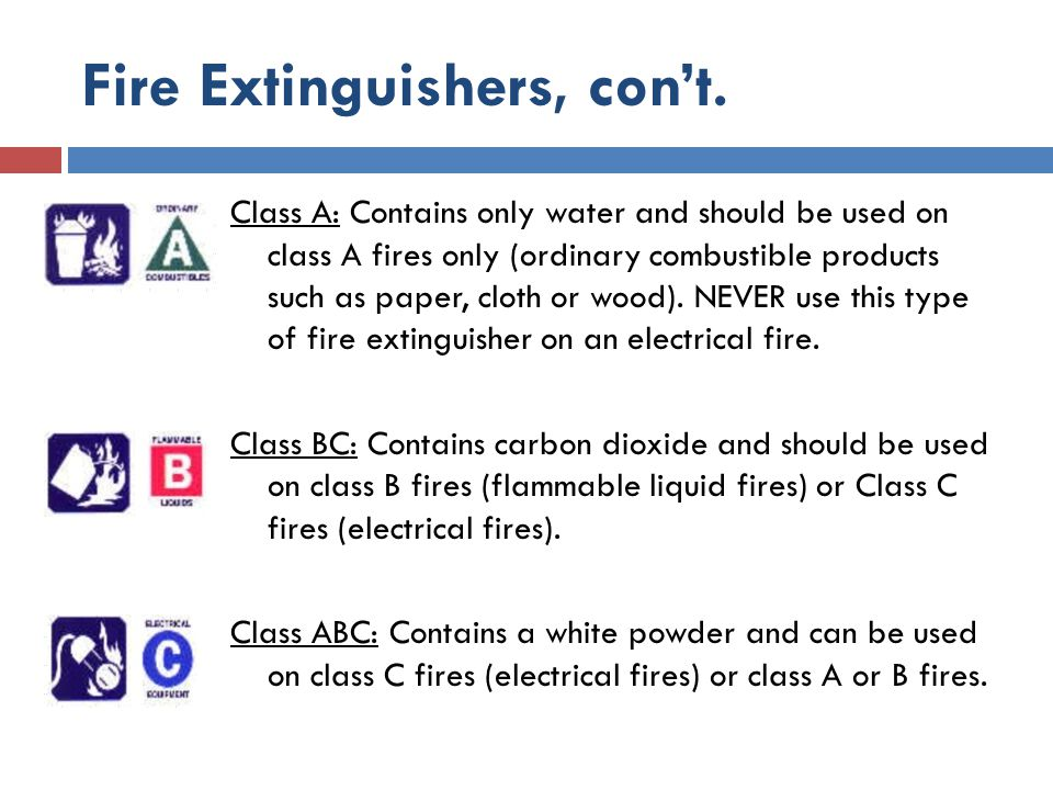 Fire Extinguishers, con't.