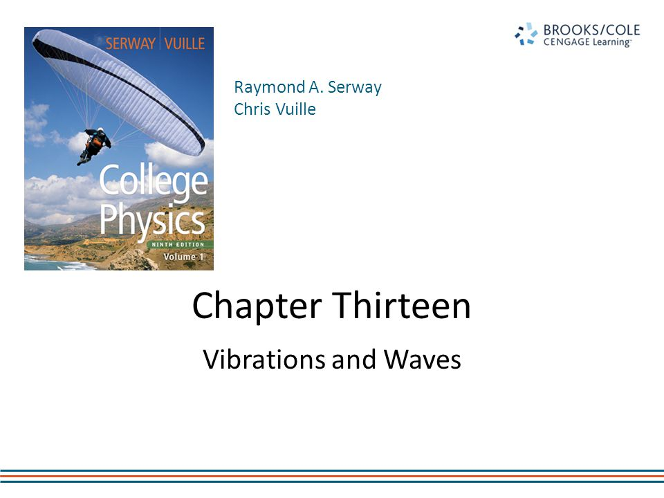 Chapter Thirteen Vibrations and Waves