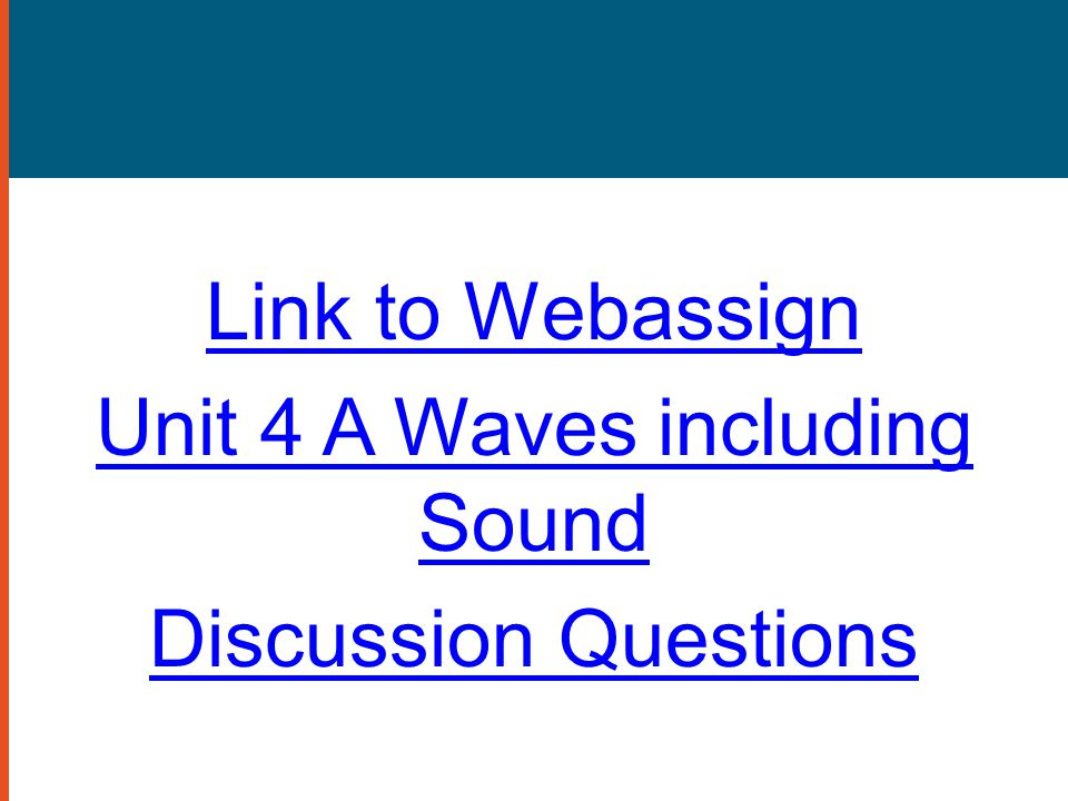 Unit 4 A Waves including Sound