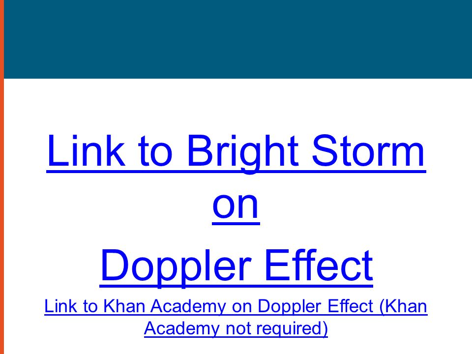 Link to Khan Academy on Doppler Effect (Khan Academy not required)