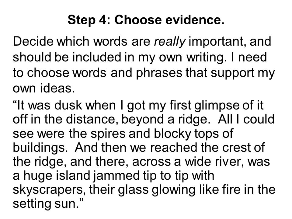 Step 4: Choose evidence.