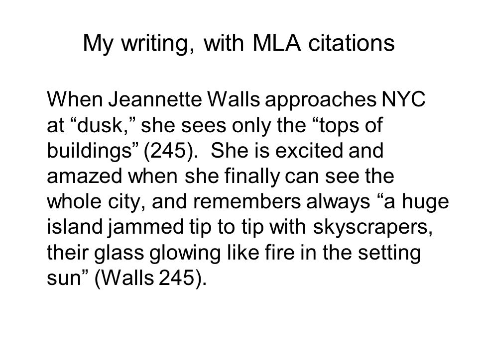My writing, with MLA citations