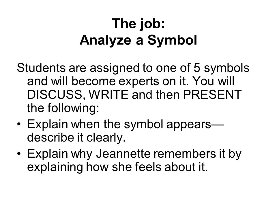 The job: Analyze a Symbol