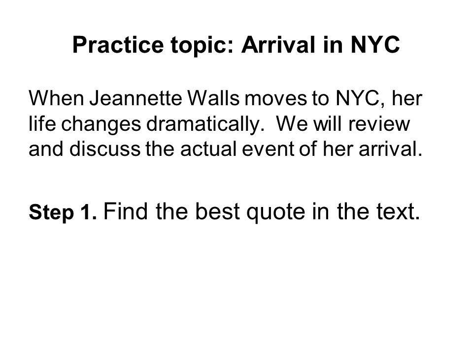 Practice topic: Arrival in NYC