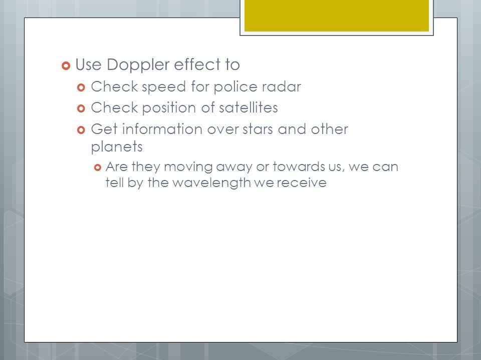 Use Doppler effect to Check speed for police radar