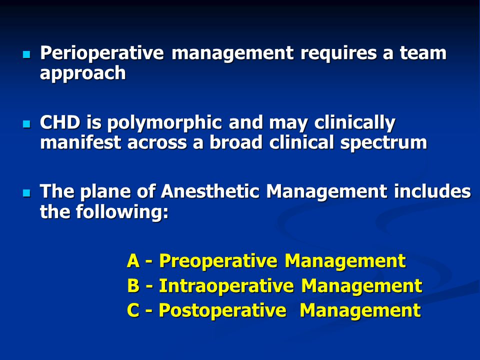 Perioperative management requires a team approach