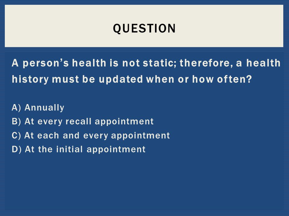 Question A person's health is not static; therefore, a health