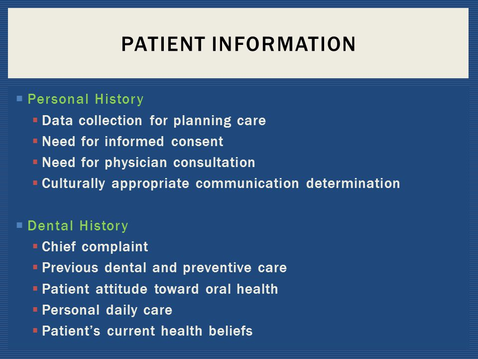 Patient Information Personal History Data collection for planning care