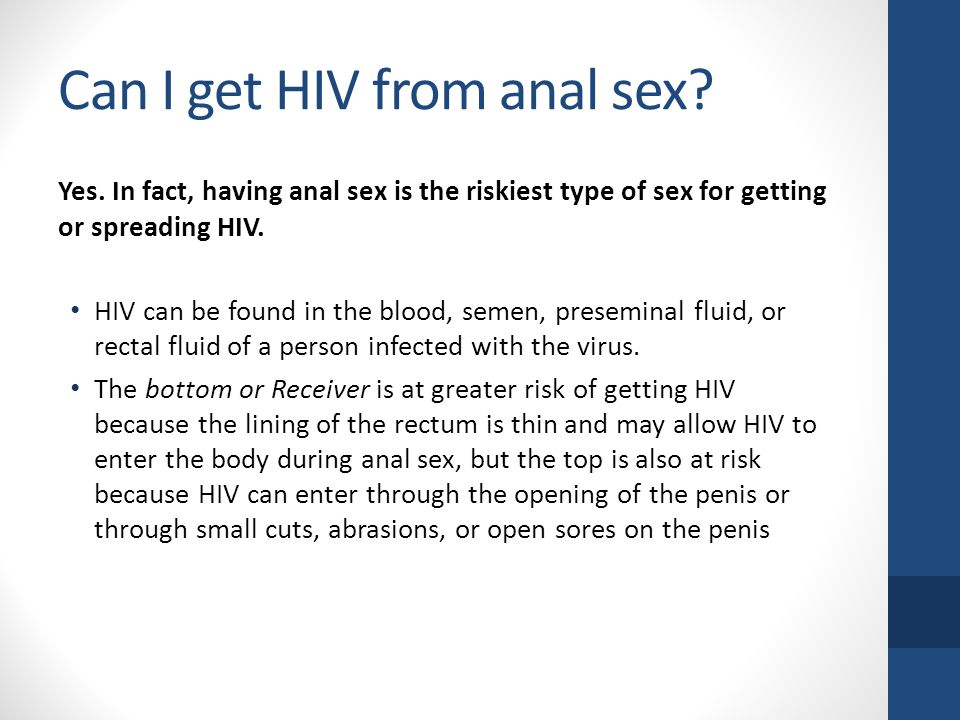 Can you get aids from anal sex