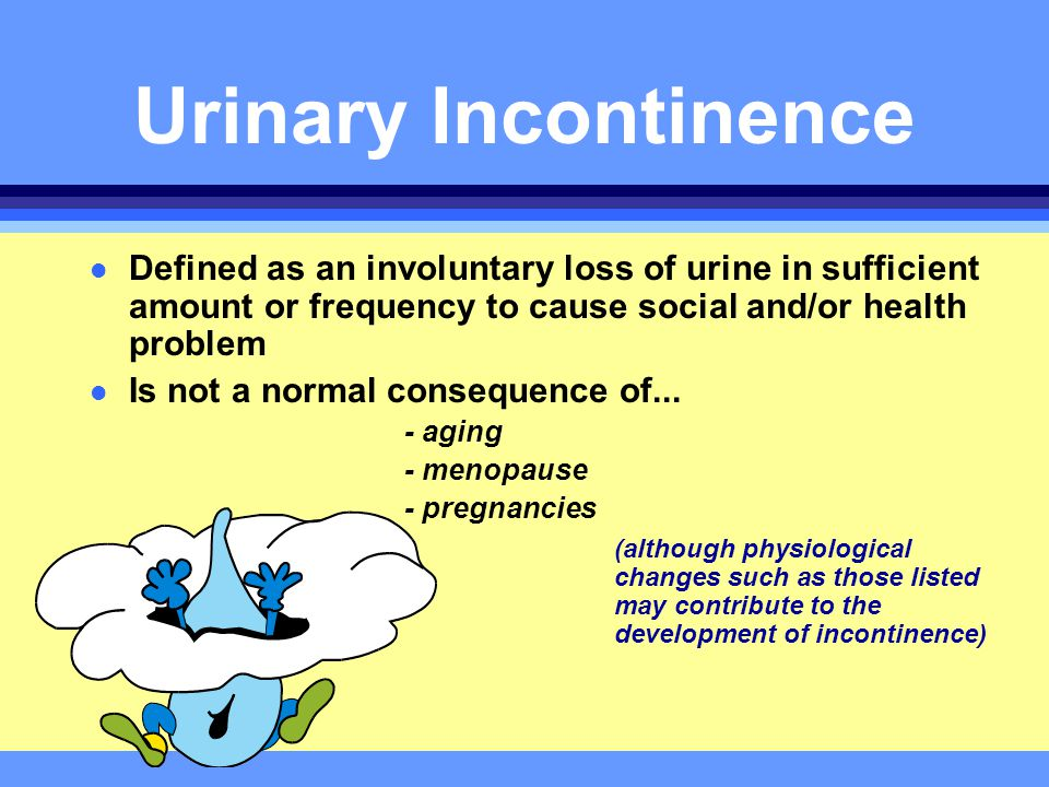 Managing Urinary Incontinence - ppt download