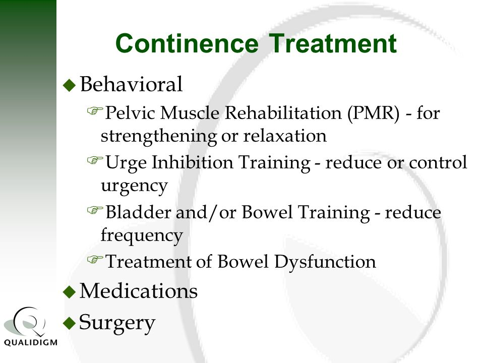 Continence Treatment Behavioral Medications Surgery