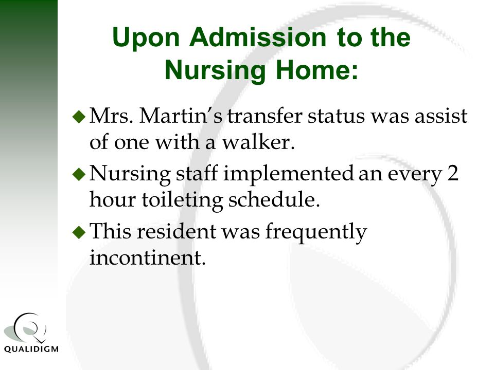 Upon Admission to the Nursing Home: