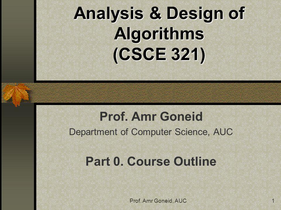 analysis design of algorithms csce 321 ppt download rh slideplayer com Algorithm Examples Computer Science Algorithms