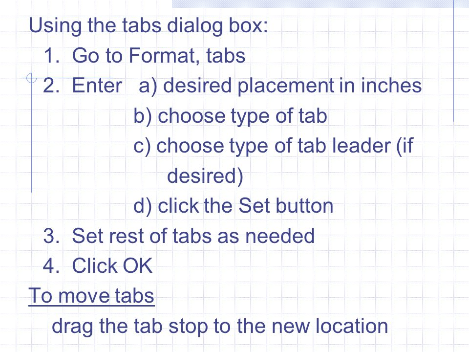 Using the tabs dialog box: