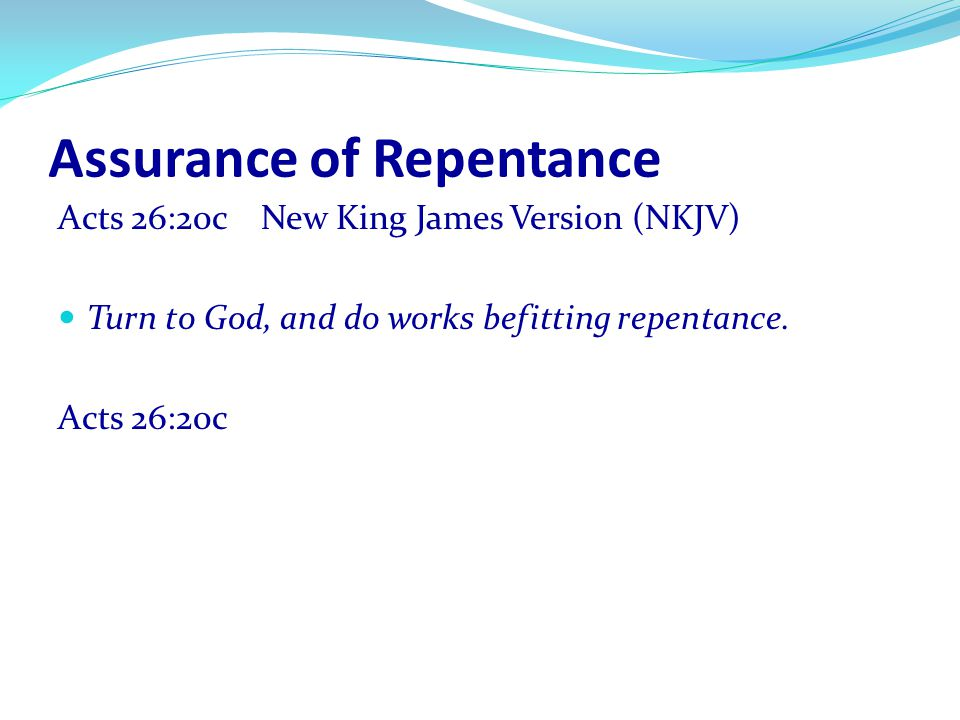 Assurance of Repentance