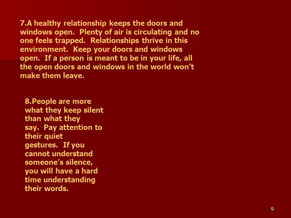 7. A healthy relationship keeps the doors and windows open