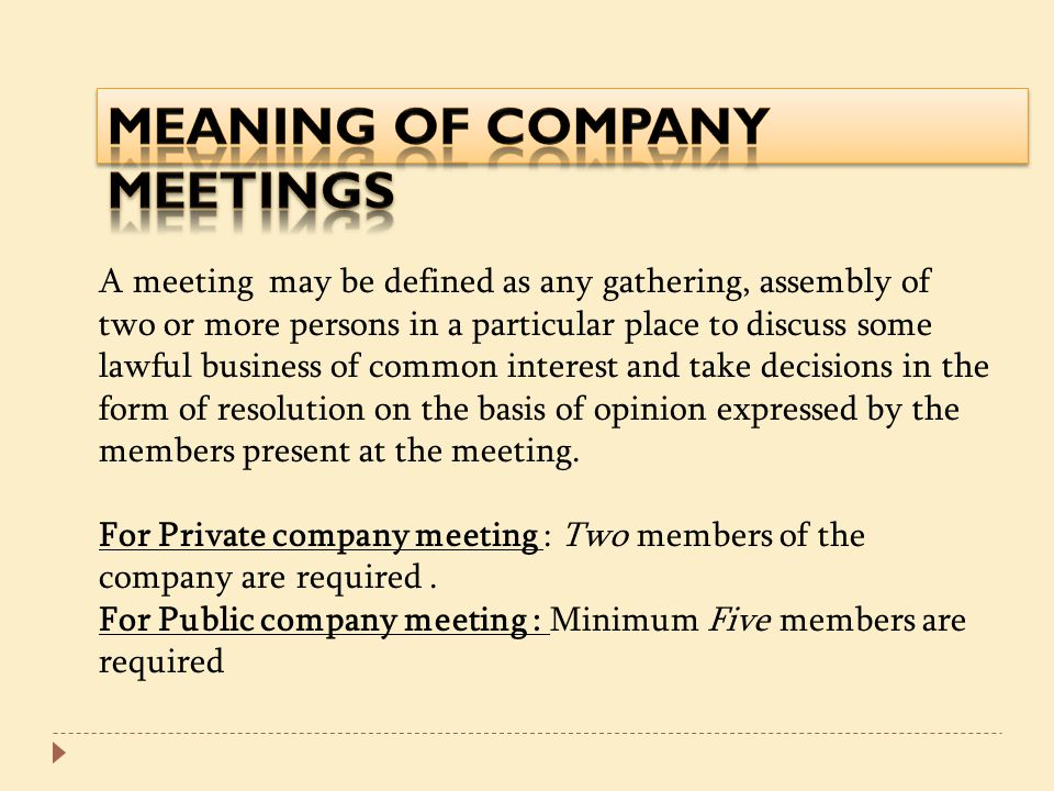 MEANING OF COMPANY MEETINGS