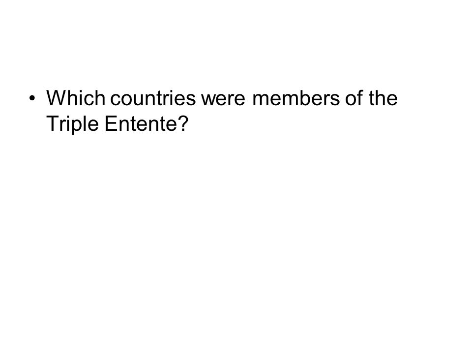 Which countries were members of the Triple Entente
