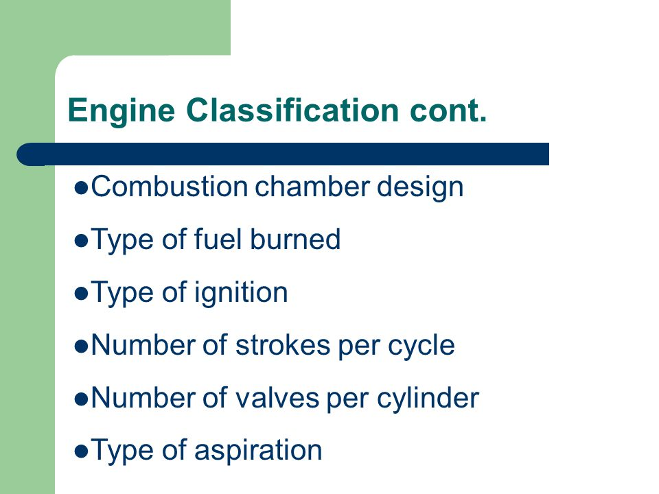 Engine Classification cont.