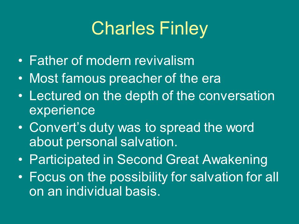 Charles Finley Father of modern revivalism