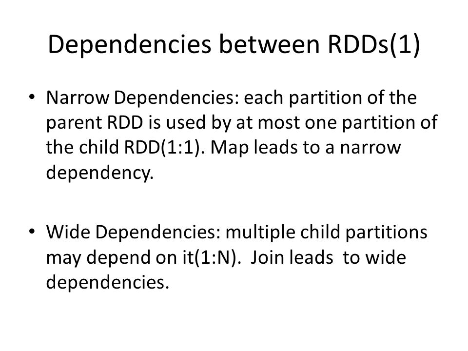 Dependencies between RDDs(1)