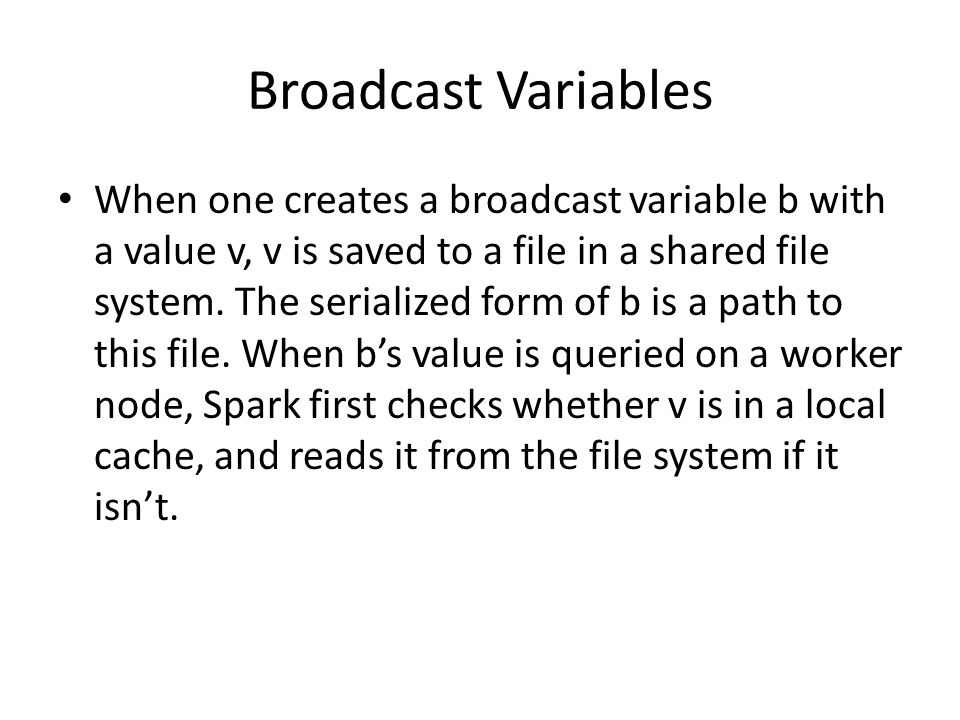 Broadcast Variables