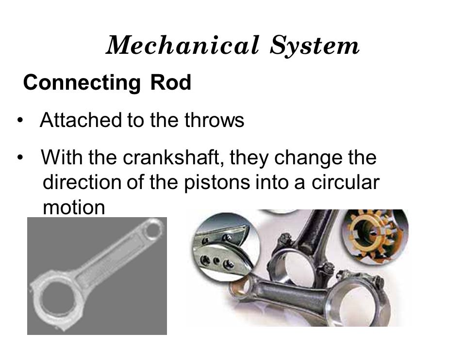 Mechanical System Connecting Rod Attached to the throws